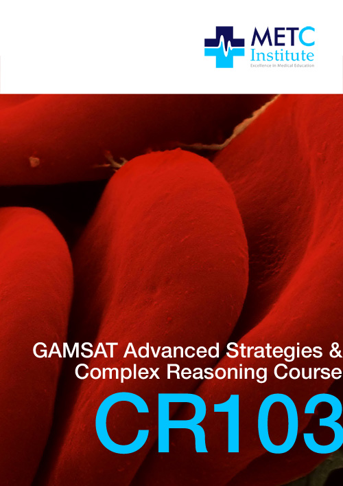 Advanced Strategies & Complex Reasoning GAMSAT Preparation Course (CR103)