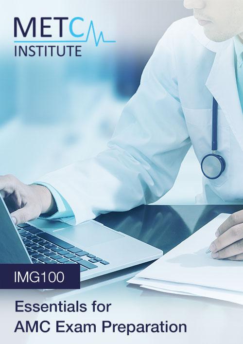 Essentials for AMC Exam Preparation (IMG100)