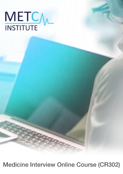Medicine Interview Online Course (CR302)