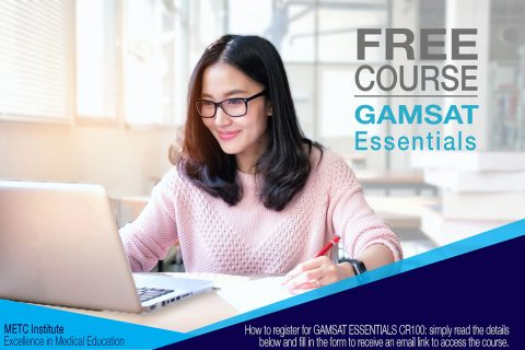 FREE COURSE GAMSAT Essentials CR100 METC Institute